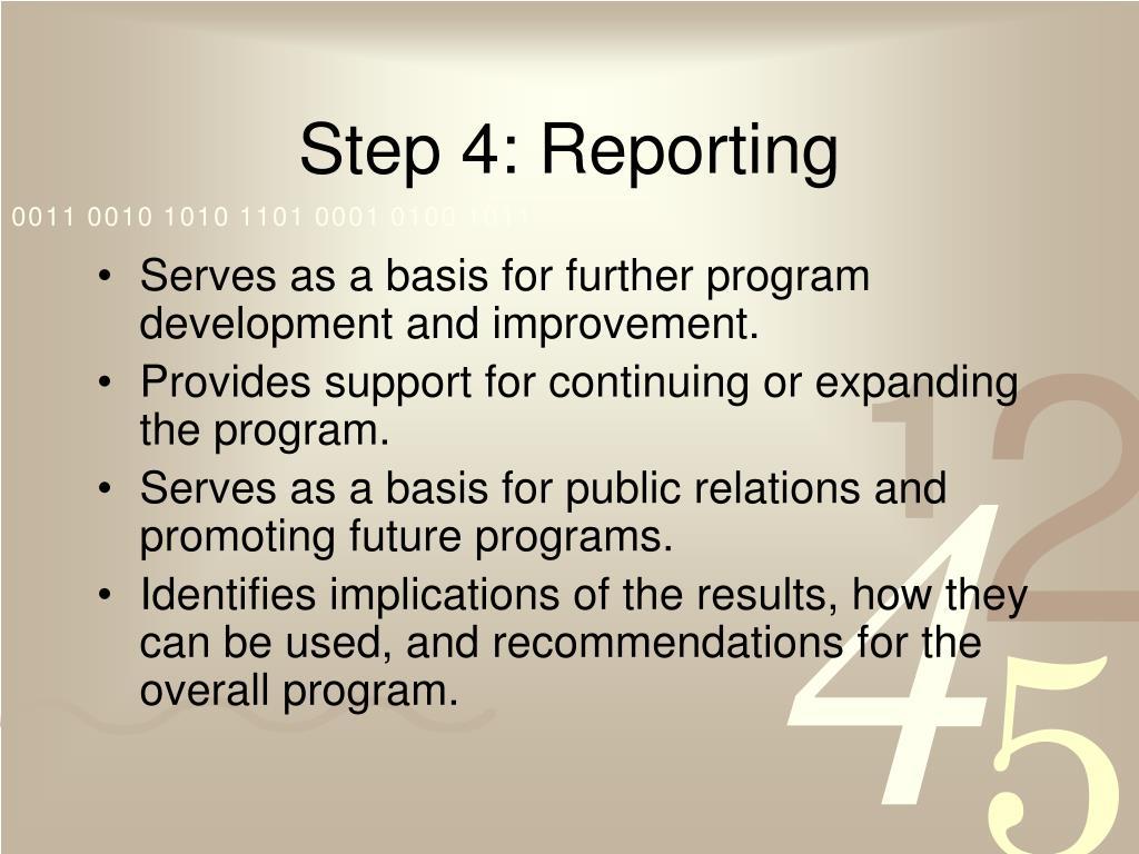 Step 4: Reporting