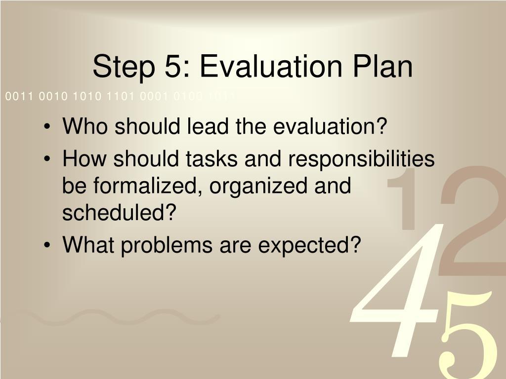 Step 5: Evaluation Plan
