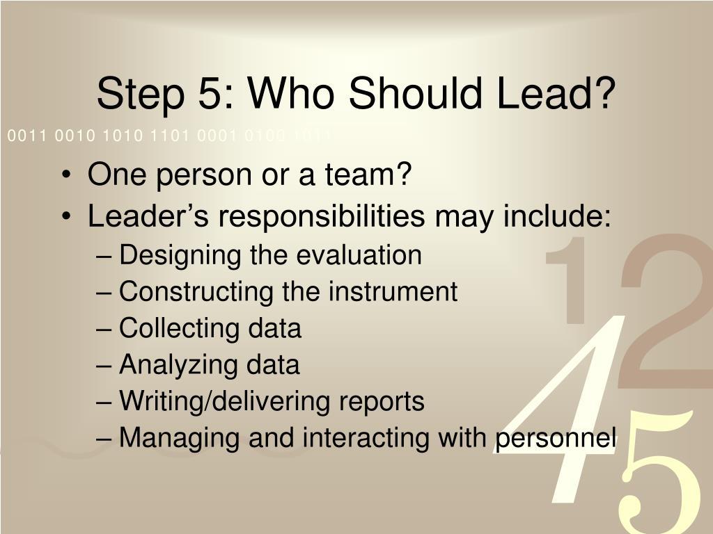 Step 5: Who Should Lead?