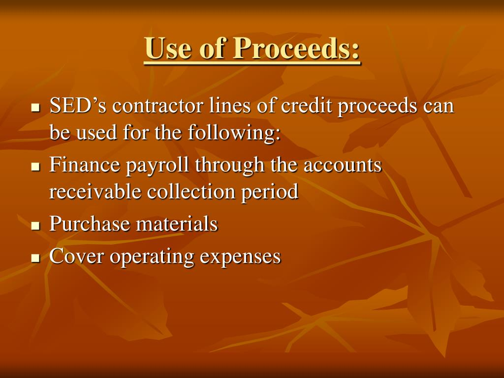 Use of Proceeds: