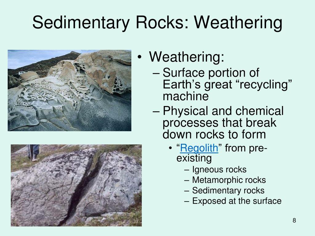 Sedimentary Rocks: Weathering