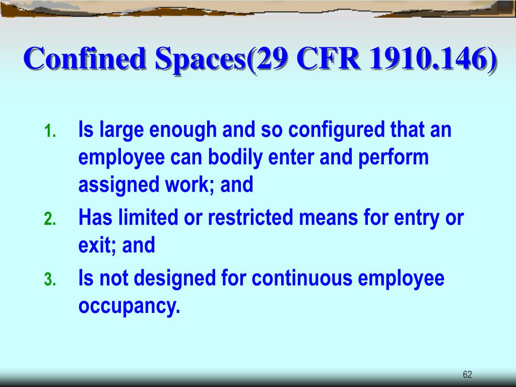 Confined Spaces(29 CFR 1910.146)