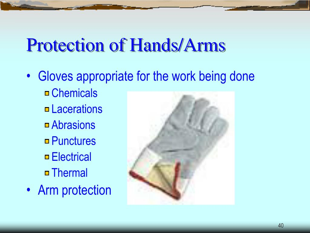 Protection of Hands/Arms