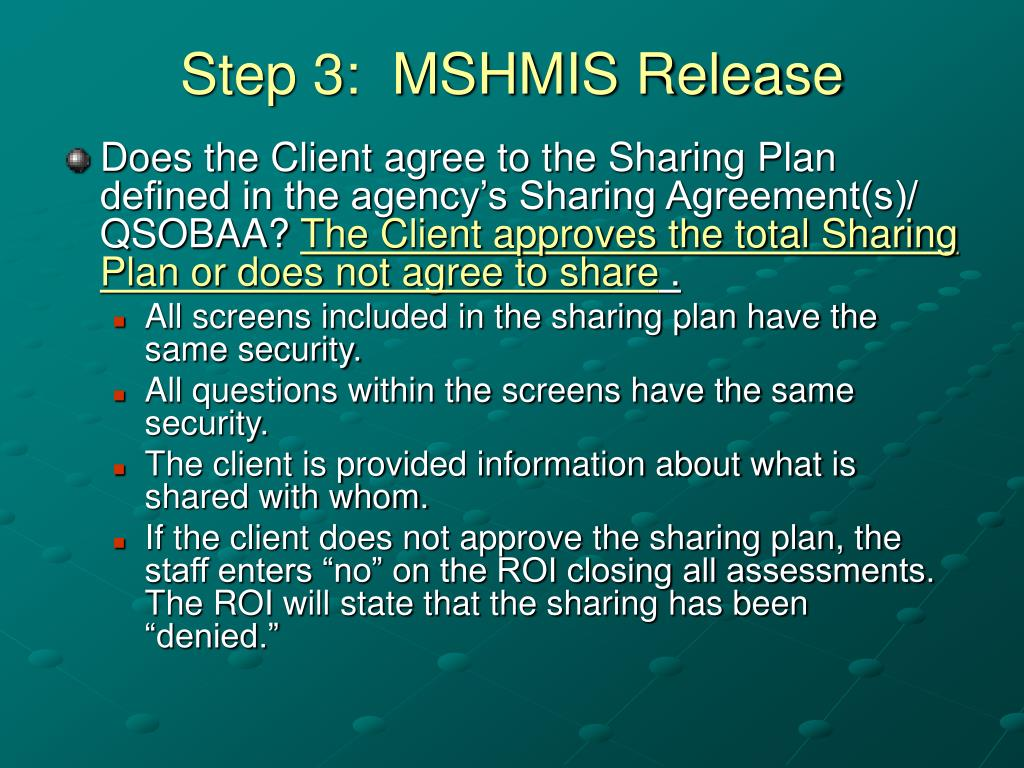 Step 3:  MSHMIS Release