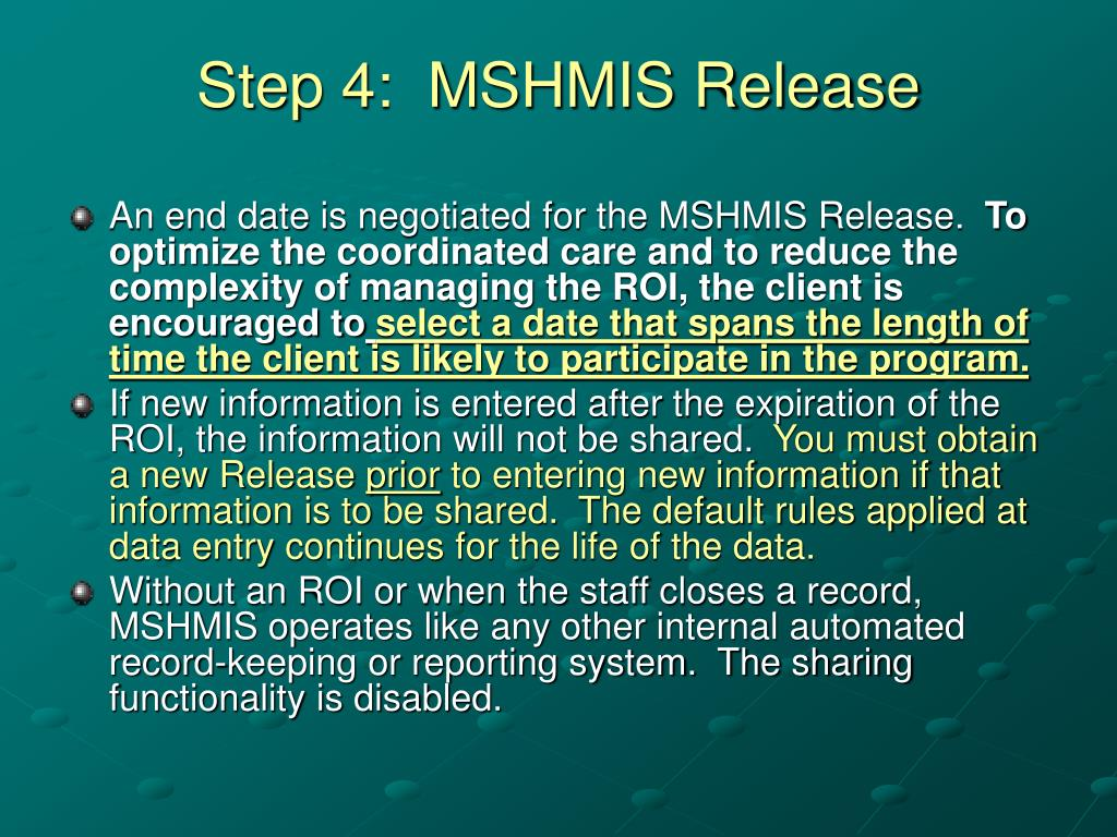 Step 4:  MSHMIS Release
