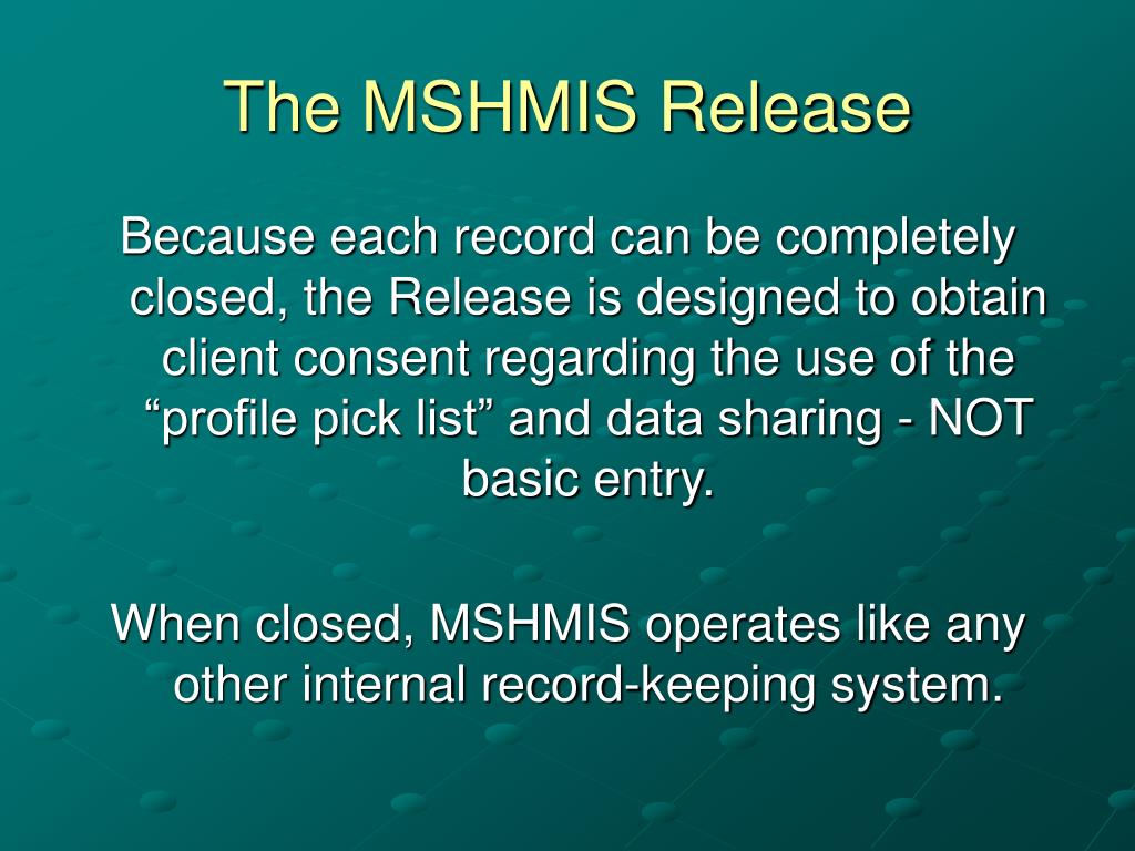 The MSHMIS Release