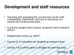 development and staff resources
