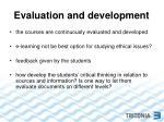 evaluation and development