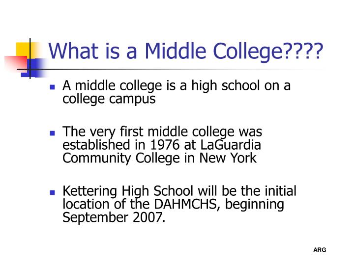 What is a middle college3