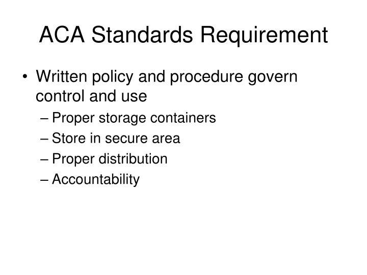 ACA Standards Requirement