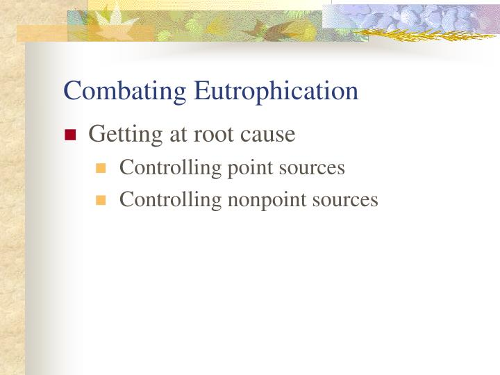 Combating Eutrophication