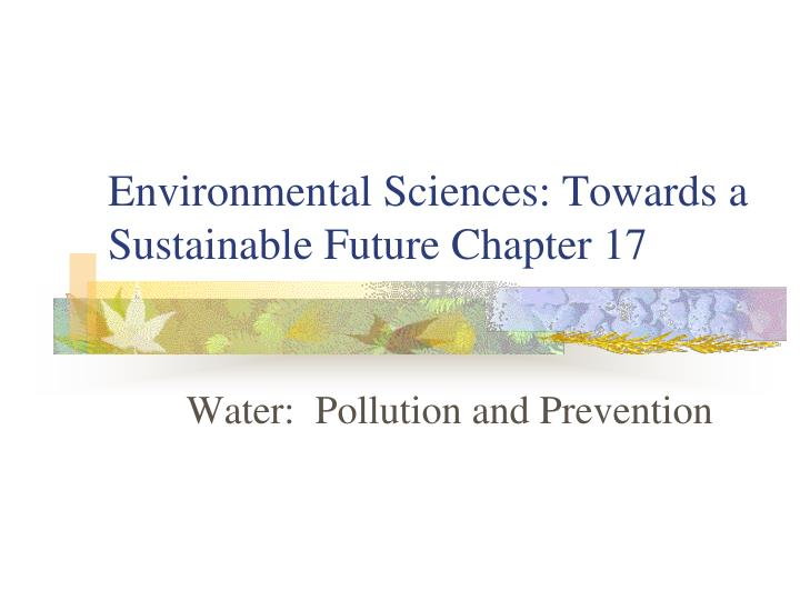 Environmental sciences towards a sustainable future chapter 17