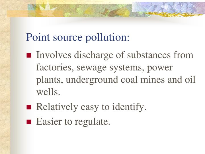 Point source pollution: