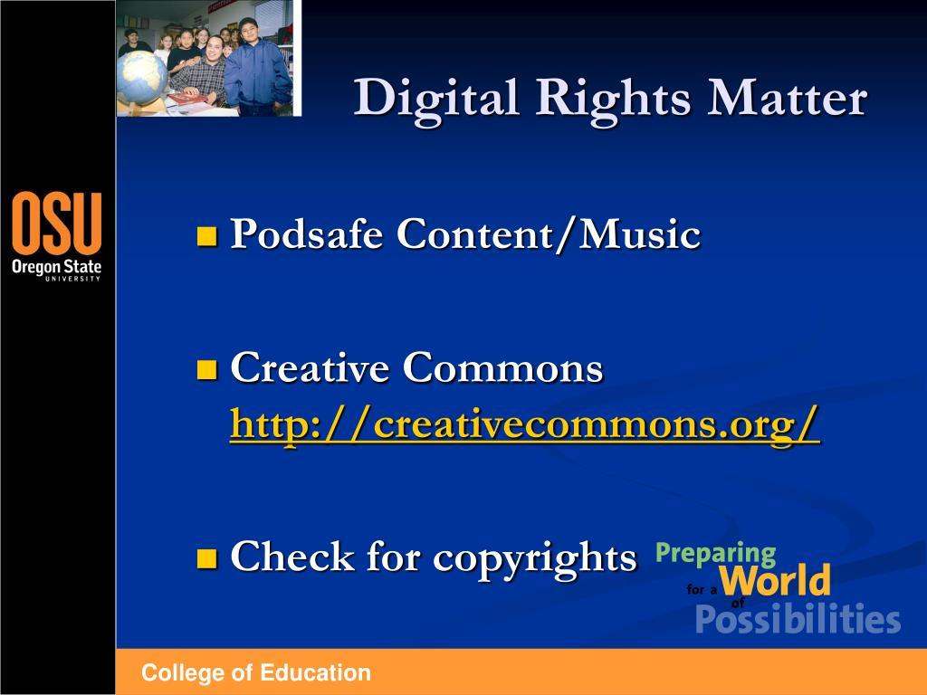 Digital Rights Matter