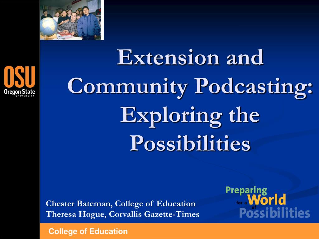 extension and community podcasting exploring the possibilities l.