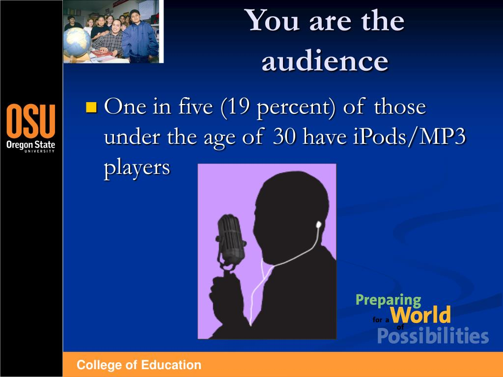 You are the audience