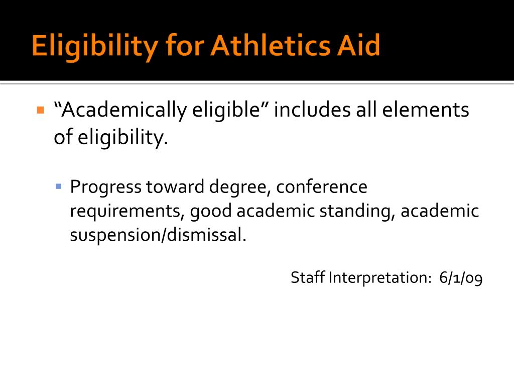 Eligibility for Athletics Aid