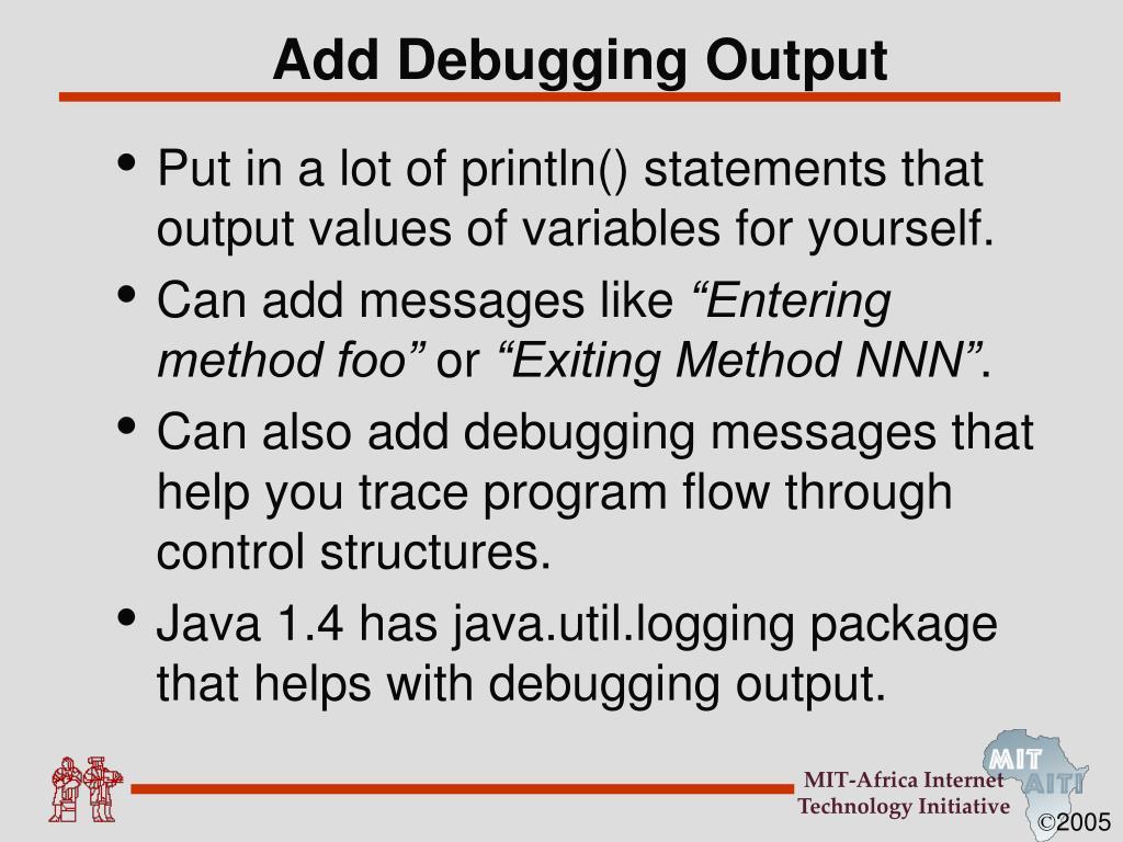 Add Debugging Output