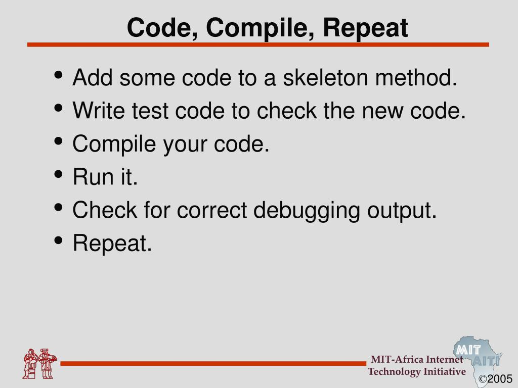 Code, Compile, Repeat