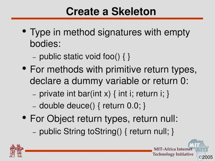 Create a skeleton