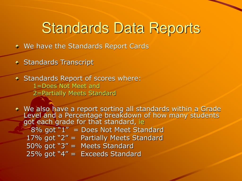 Standards Data Reports