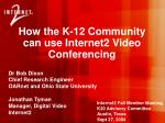 how the k 12 community can use internet2 video conferencing