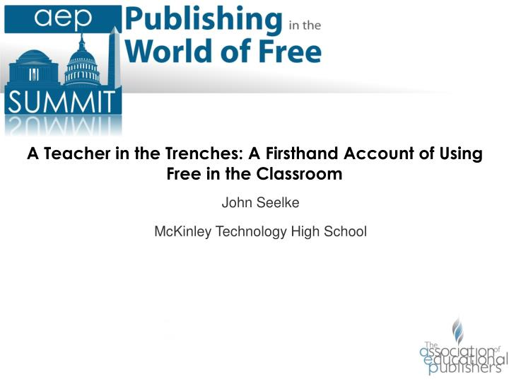 A Teacher in the Trenches: A Firsthand Account of Using Free in the Classroom