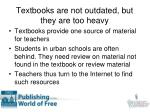 textbooks are not outdated but they are too heavy