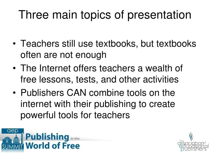 Three main topics of presentation