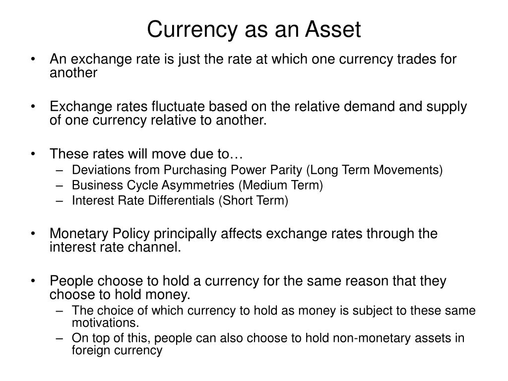 Currency as an Asset