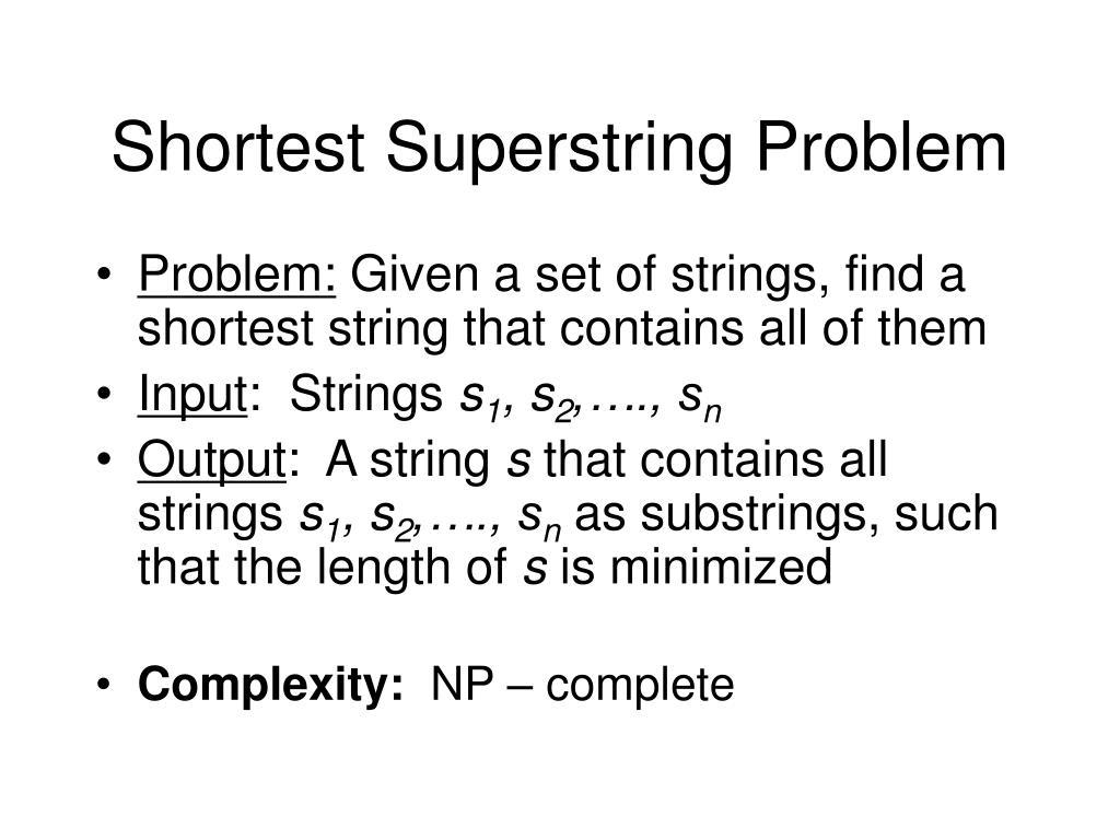 Shortest Superstring Problem