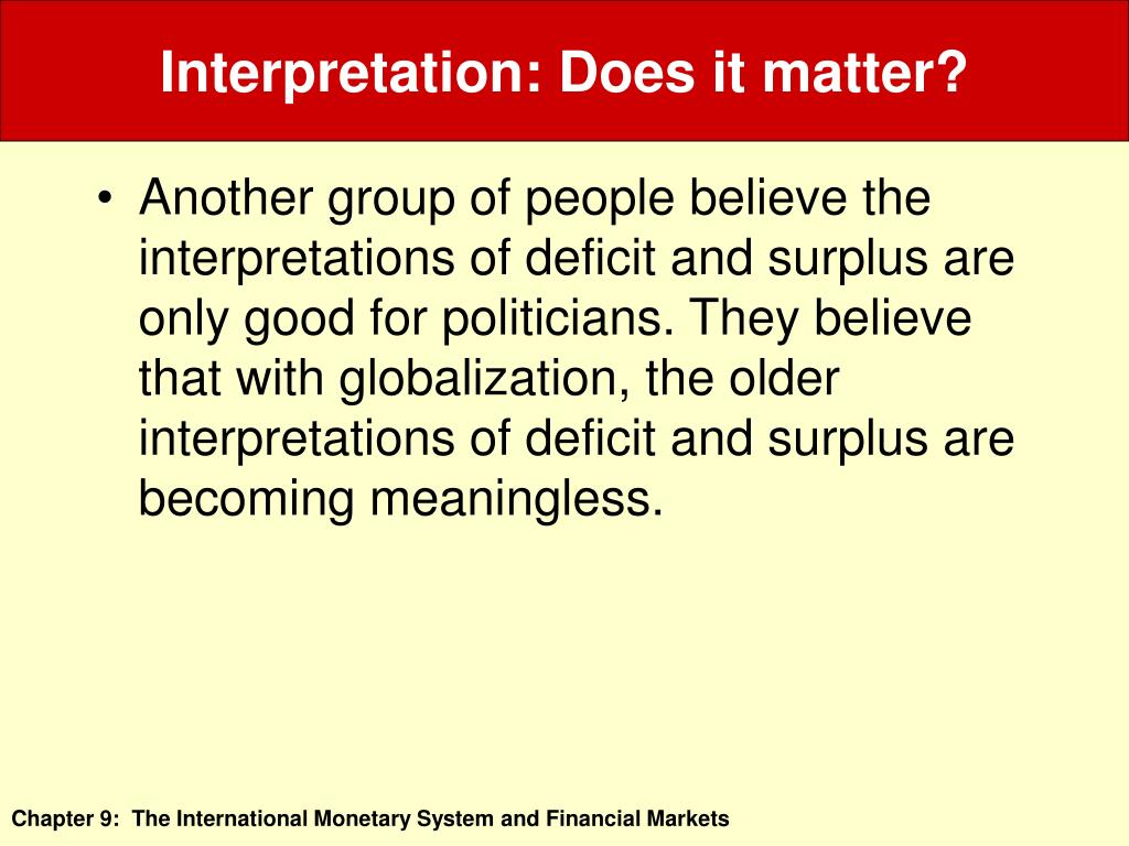 Interpretation: Does it matter?