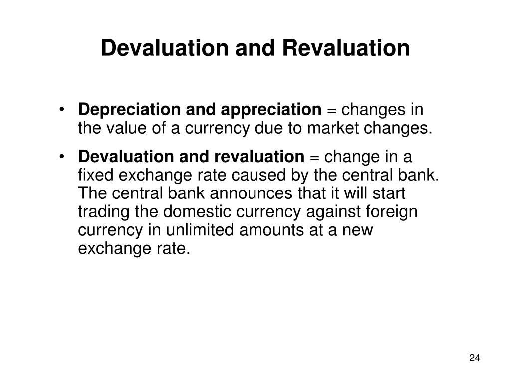 Devaluation and Revaluation
