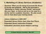 5 marketing of library services academic