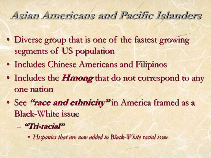 Asian americans and pacific islanders