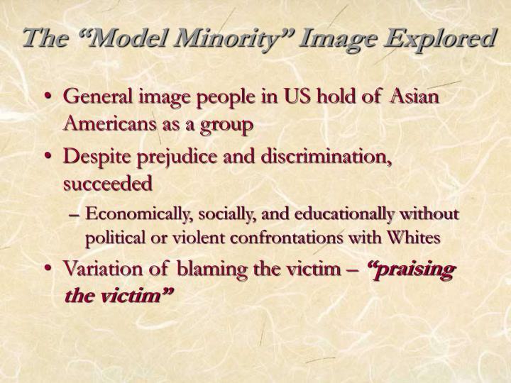 The model minority image explored