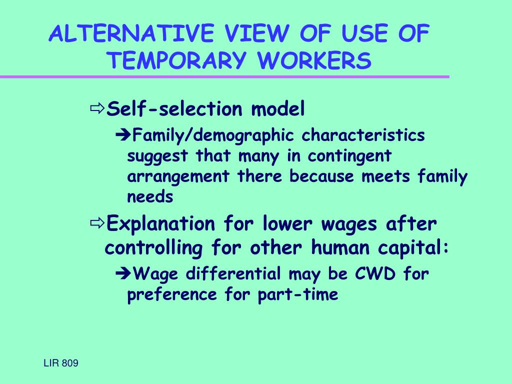 ALTERNATIVE VIEW OF USE OF TEMPORARY WORKERS