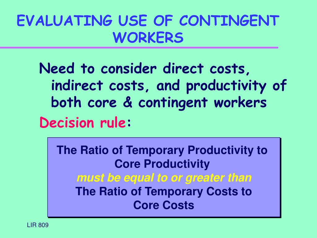 EVALUATING USE OF CONTINGENT WORKERS