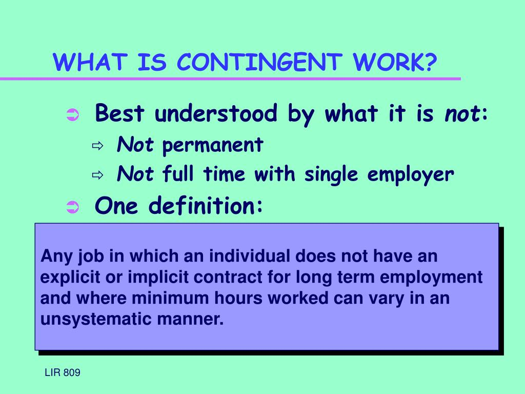 WHAT IS CONTINGENT WORK?