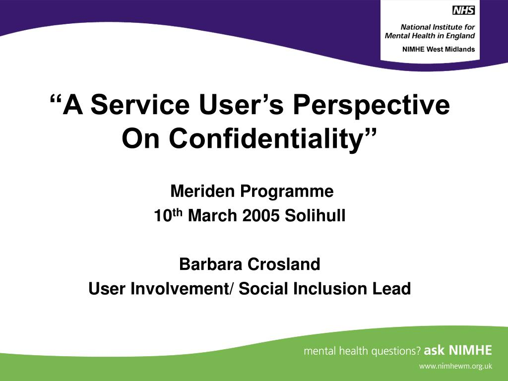 """""""A Service User's Perspective On Confidentiality"""""""