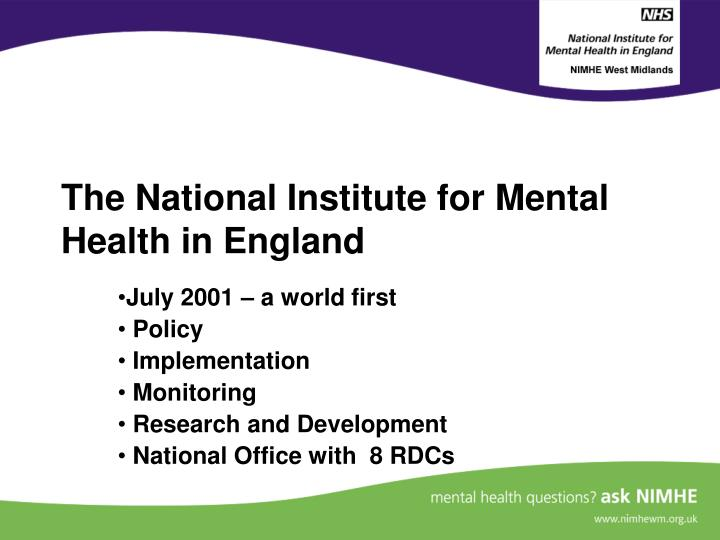 The national institute for mental health in england
