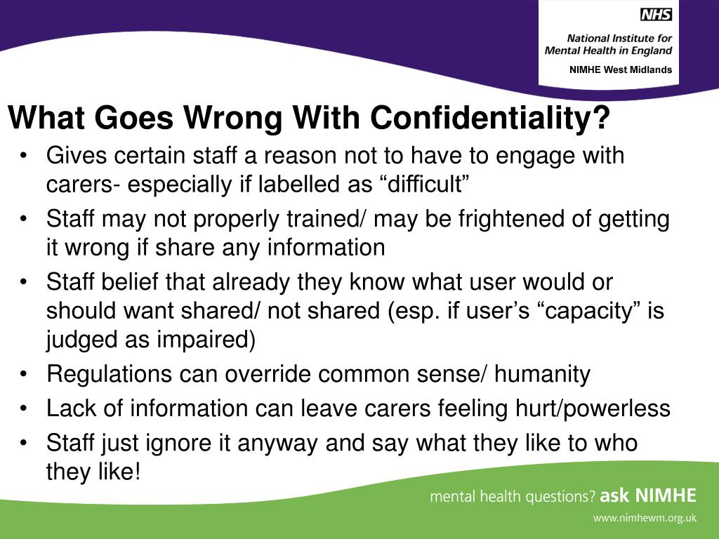 What Goes Wrong With Confidentiality?