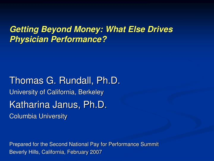 Getting beyond money what else drives physician performance