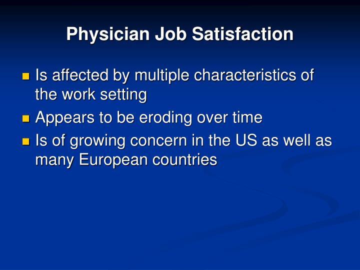 Physician Job Satisfaction