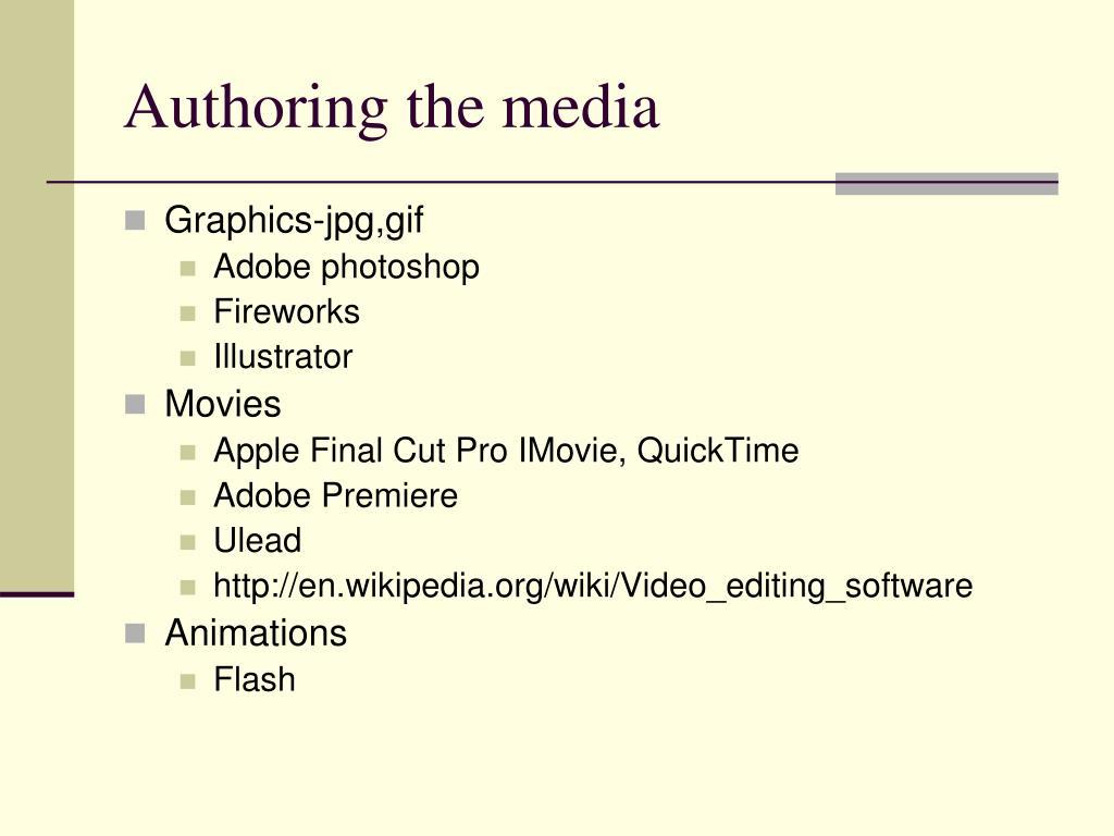 Authoring the media