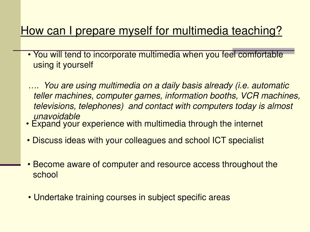 How can I prepare myself for multimedia teaching?