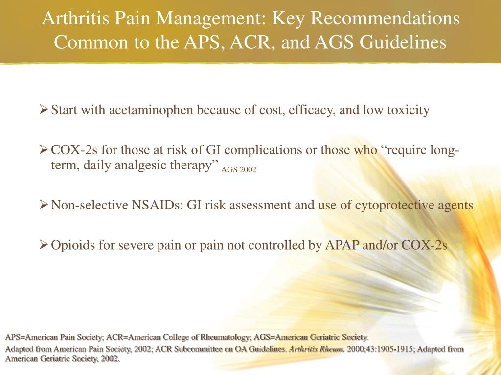 Arthritis Pain Management: Key Recommendations Common to the APS, ACR, and AGS Guidelines