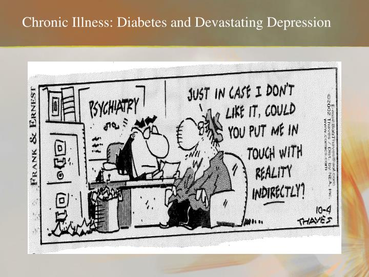 Chronic illness diabetes and devastating depression