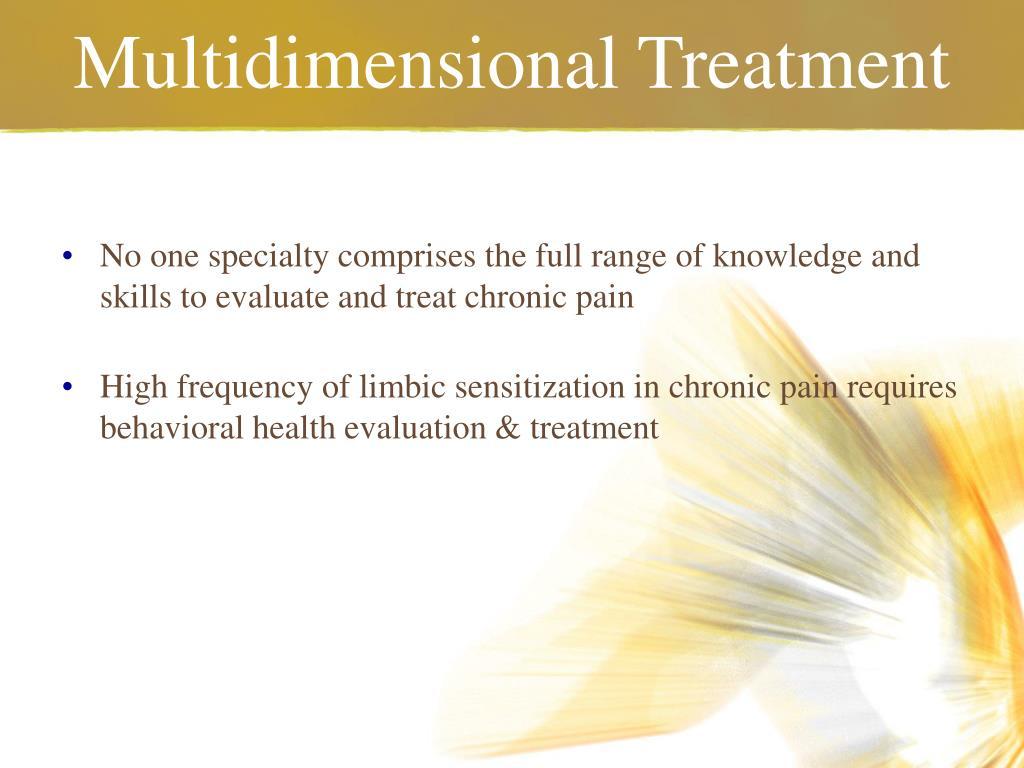Multidimensional Treatment