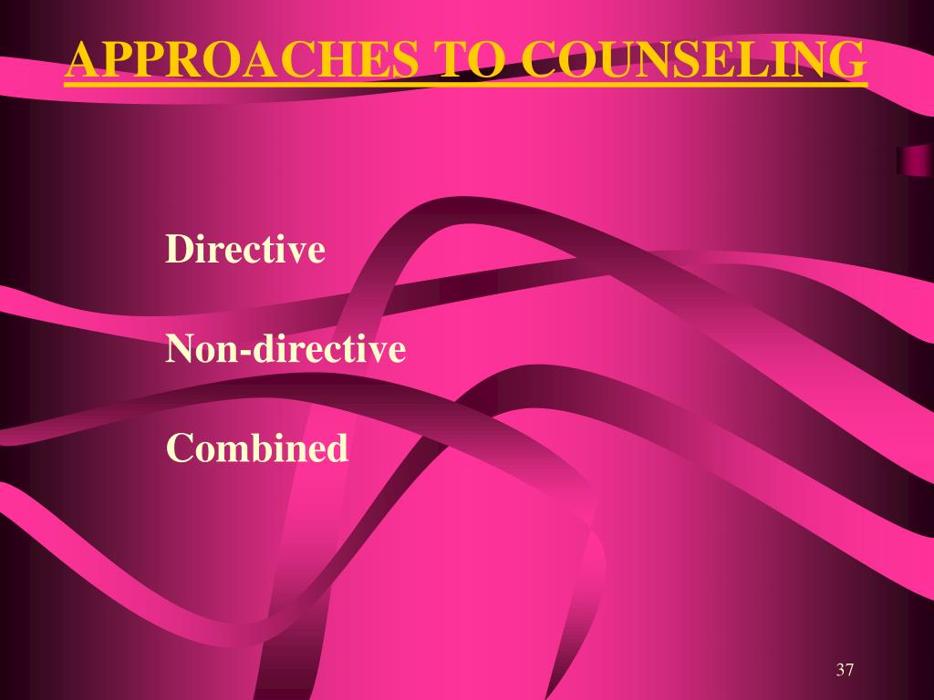APPROACHES TO COUNSELING